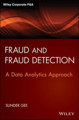 Fraud and Fraud Detection : Sunder Gee : 9781118779651