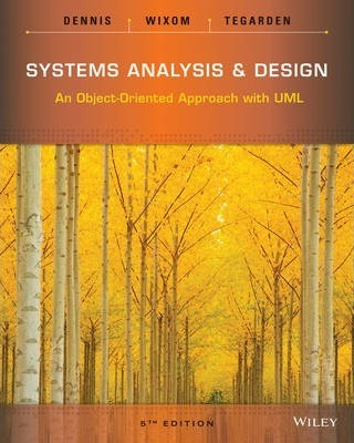 Systems Analysis And Design Alan Dennis 9781118804674