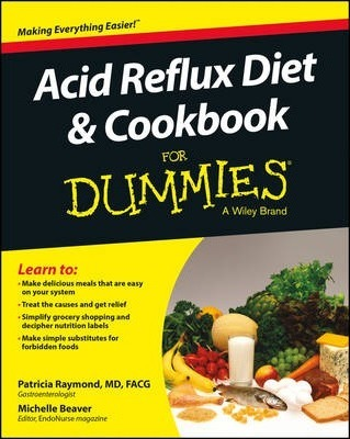 Acid Reflux Diet & Cookbook For Dummies by Patricia Raymond pdf