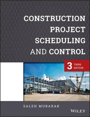construction project scheduling and control saleh a mubarak rh bookdepository com