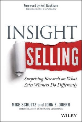 Insight Selling : Surprising Research on What Sales Winners Do Differently