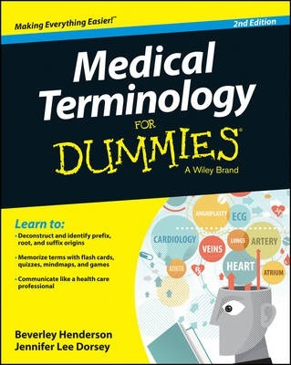 Medical Terminology For Dummies : Beverley Henderson