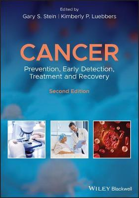 Cancer : Prevention, Early Detection, Treatment and Recovery
