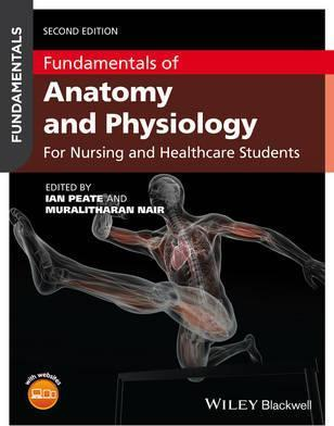 Fundamentals of Anatomy and Physiology : Ian Peate : 9781119055525