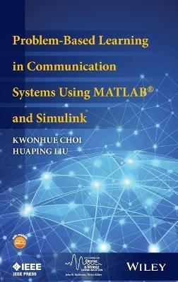 Problem-Based Learning in Communication Systems Using MATLAB
