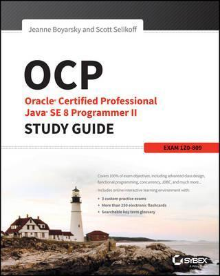 OCP: Oracle Certified Professional Java SE 8 Programmer II Study Guide Cover Image