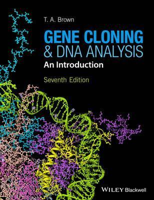Gene Cloning and DNA Analysis : An Introduction