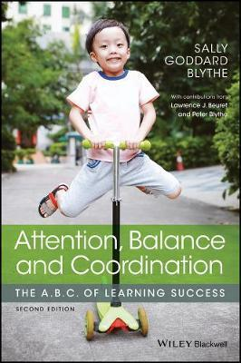 Attention, Balance and Coordination : The A.B.C. of Learning Success