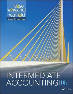Intermediate Accounting, 16th Edition + WileyPLUS Registration Card