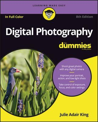 Digital Photography for Dummies (R), 8th Edition