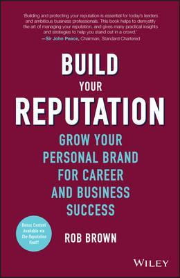 Build your reputation grow your personal brand for career and build your reputation grow your personal brand for career and business success malvernweather Image collections