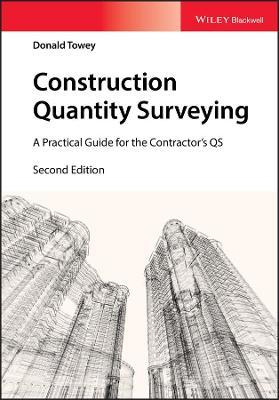 Construction Quantity Surveying : A Practical Guide for the Contractor's QS