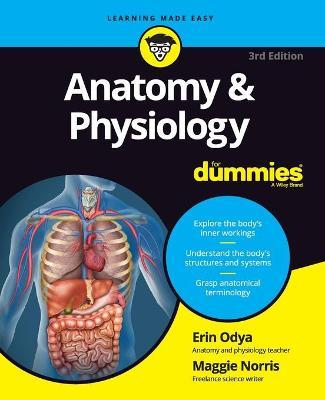 Anatomy And Physiology For Dummies Erin Odya 9781119345237