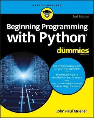 Beginning Programming with Python For Dummies : John Paul