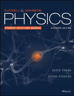 physics 11th edition student solutions manual john d cutnell rh bookdepository com physics cutnell 7th edition solution manual physics cutnell and johnson 8th edition solution manual