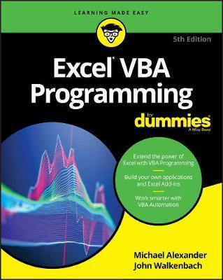 Excel VBA Programming For Dummies : Michael Alexander
