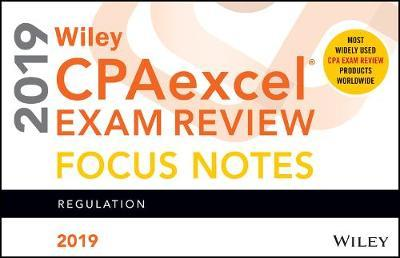 Wiley CPAexcel Exam Review 2019 Focus Notes : Wiley