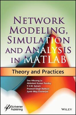 Network Modeling, Simulation and Analysis in MATLAB : Dac