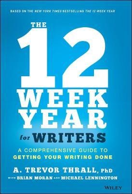 The 12 Week Year for Writers