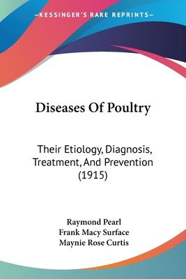 Diseases of Poultry : Raymond Pearl : 9781120189431