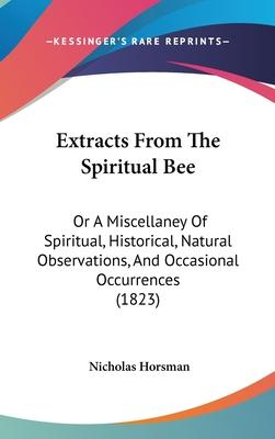 Extracts from the Spiritual Bee