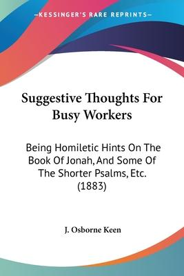 Suggestive Thoughts for Busy Workers