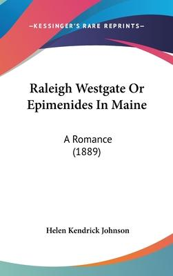 Raleigh Westgate Or Epimenides In Maine
