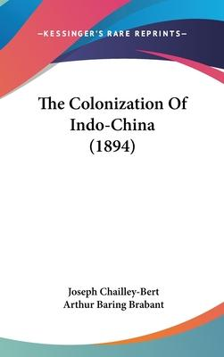 The Colonization of Indo-China (1894)
