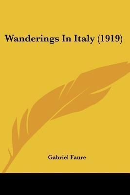 Wanderings in Italy (1919)