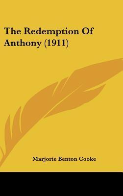 The Redemption of Anthony (1911)