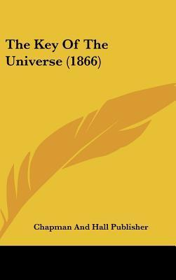 The Key of the Universe (1866)