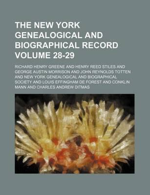 The New York Genealogical and Biographical Record Volume 28-29