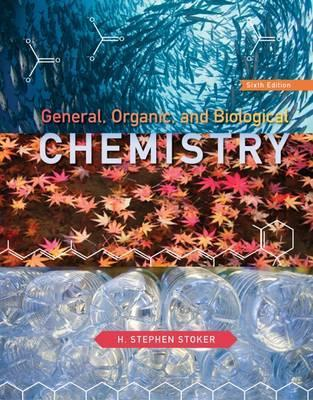 Study Guide with Selected Solutions for Stoker's General, Organic, and Biological Chemistry