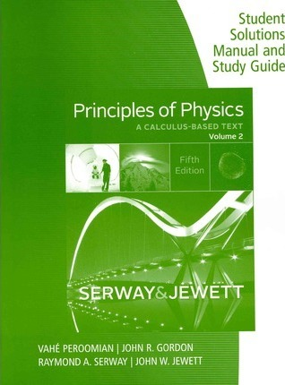 principles of physics john w jewett 9781133110750 rh bookdepository com student solutions manual and study guide for college physics student solutions manual study guide physics for scientists and engineers