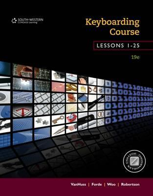 Keyboarding Course, Lessons 1-25  College Keyboarding, Spiral bound