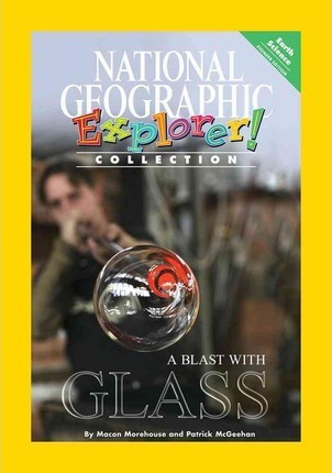 Explorer Books (Pioneer Science: Physical Science): a Blast with Glass