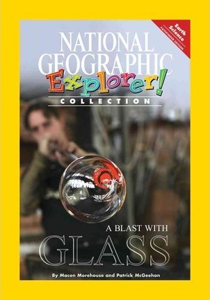 Explorer Books (Pathfinder Science: Physical Science): a Blast with Glass