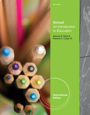 School  An Introduction to Education, International Edition