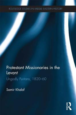Protestant Missionaries in the Levant
