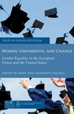 Women, Universities, and Change: Gender Equality in the European Union and the United States