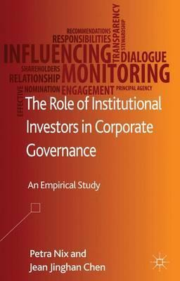 The Role of Institutional Investors in Corporate Governance  An Empirical Study