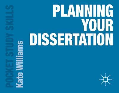 Planning your dissertation kate williams pdf