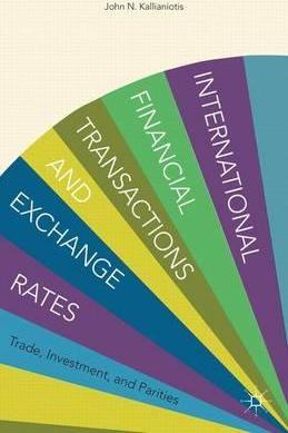 International Financial Transactions and Exchange Rates  Trade, Investment, and Parities