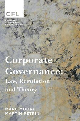 Corporate Governance  Law, Regulation and Theory