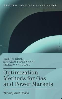 Optimization Methods for Gas and Power Markets