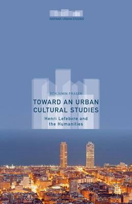 Toward an Urban Cultural Studies