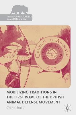 Mobilizing Traditions in the First Wave of the British Animal Defense Movement