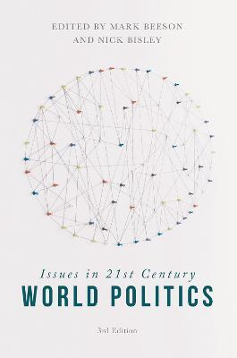 issues in 21st century world politics beeson mark bisley nick