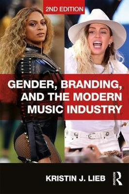 Gender, Branding, and the Modern Music Industry