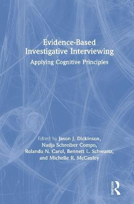 Evidence-based Investigative Interviewing